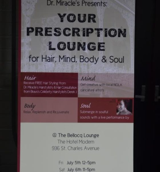 """#RX4Style: Dr. Miracle's Presents """"Your Prescription Lounge"""""""