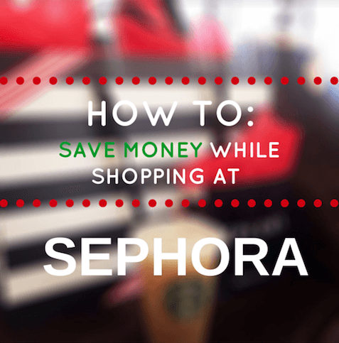 How To Save Money While Shopping At Sephora