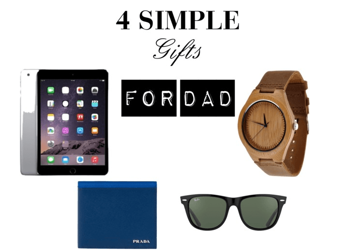 4 Simple Gifts for Father's Day
