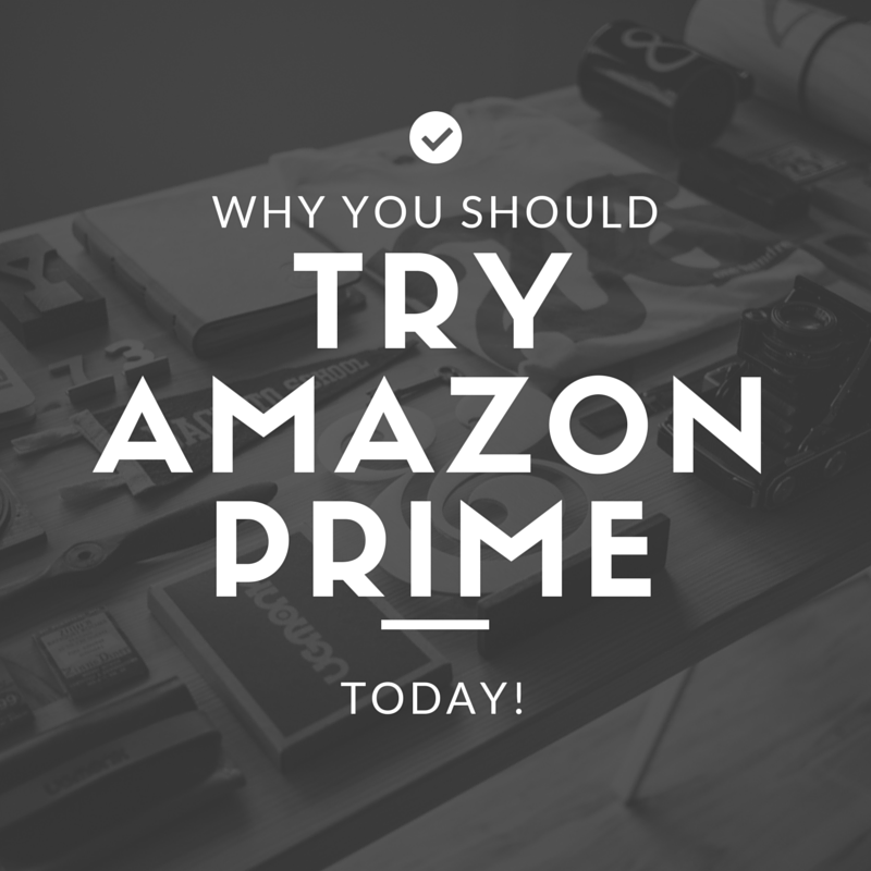 Why You Should Try Amazon Prime Prime Day