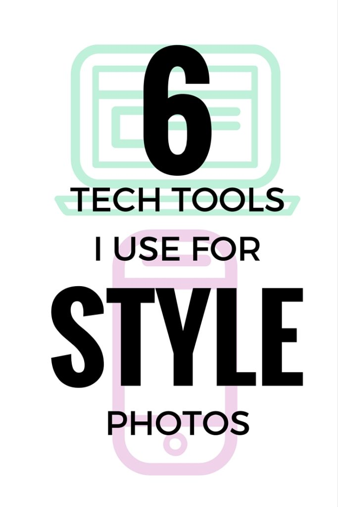 6 Tech Tools For Style Photos