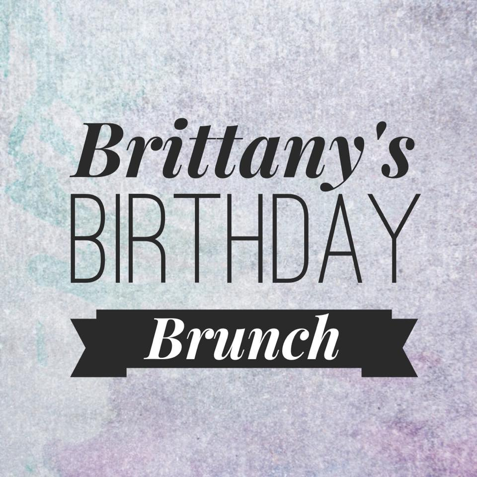 Brilliance Of B birthdaybrunch