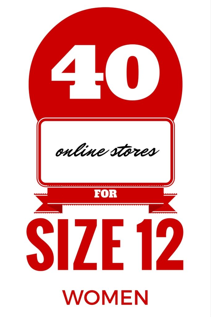 40 ONLINE STORES FOR SIZE 12 WOMEN