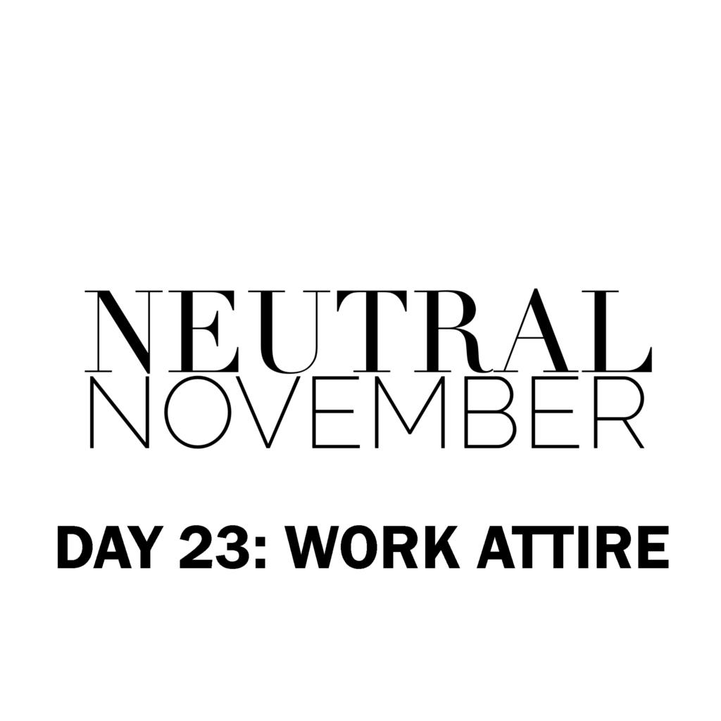 neutralNovemberDay23