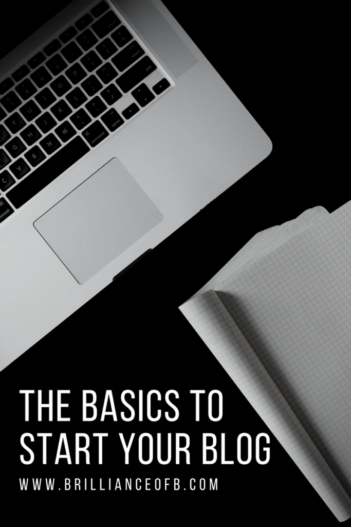The Basics To Start Your Blog